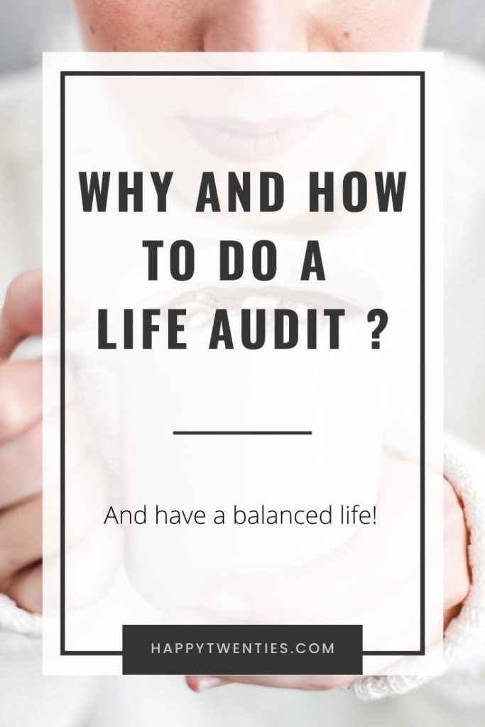 Why and how to do a life audit ?